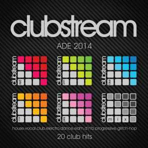 Clubstream Ade Sampler 2014 - 20 Hits of Vocal House, EDM, Electro, Drum & Bass, Nu-Disco, Trap and Glitch-Hop