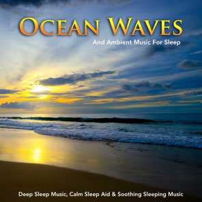 Sleeping Music, Deep Sleep Music Collective, Ocean Waves For