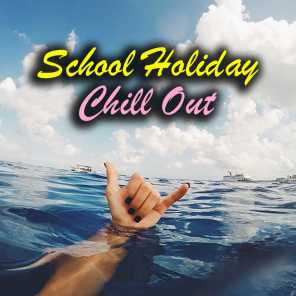 School Holiday Chill Out