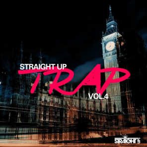 Straight Up Trap! Vol. 4