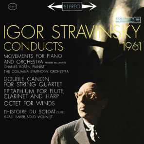 Stravinsky Conducts 1961 - Movements for Piano and Orchestra, Octet, The Soldier's Tale