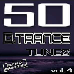 CAPP Records, 50 D. Trance Tunes, Vol. 4 (The History Of Techno Trance & Hardstyle Electro Anthems)