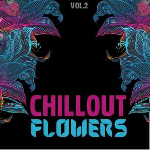 Chillout Flowers, Vol. 2