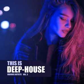 This Is Deep-House, Vol. 3
