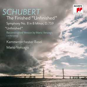 """Schubert: The Finished """"Unfinished"""" (Symphony No. 8, D. 759, Reconstructed by Mario Venzago)"""