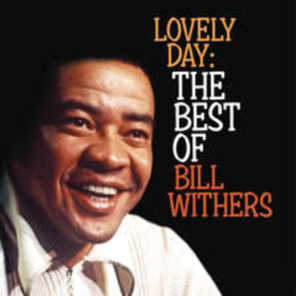 Lovely Day: The Best Of Bill Withers (2009)