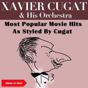 Most Popular Movie Hits As Styled By Cugat (Album of 1962)