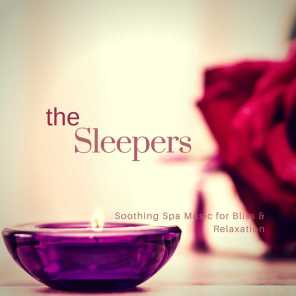 The Sleepers (Soothing Spa Music For Bliss & Relaxation)
