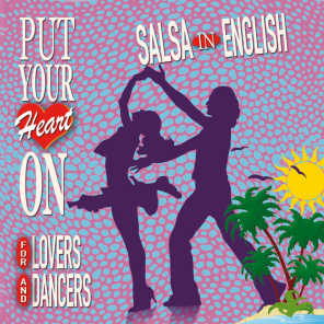 Put Your Heart On: Salsa In English