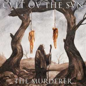 Cvlt Ov the Svn - The Murderer | Play for free on Anghami