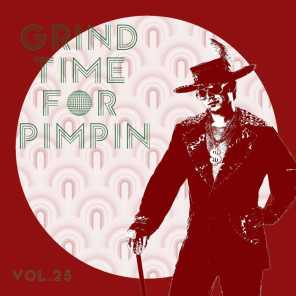 Grind Time For Pimpin,Vol.25
