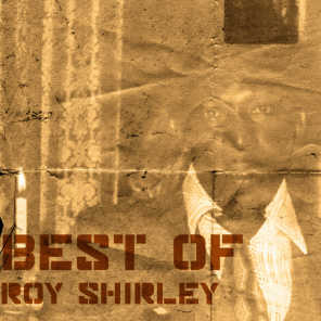 Best Of Roy Shirley