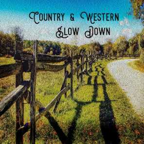 Country & Western: Slow Down