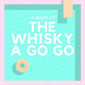 A Night at the Whisky a Go Go