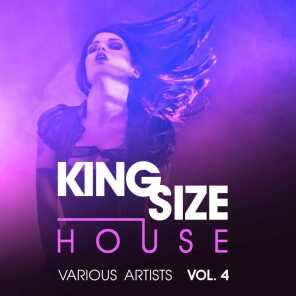 King Size House, Vol. 4