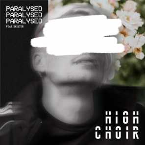 Paralysed (feat. Skelter)