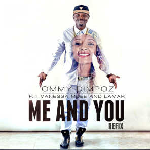 Me and You - The Refix