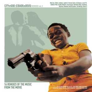 City of God Remixed, Vol. 2 (Remixes of the Music from the Motion Picture City of God)