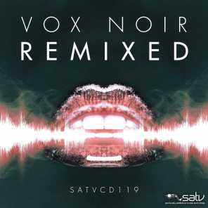 Vox Noir (Remixed)