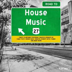 Road to House Music, Vol. 27