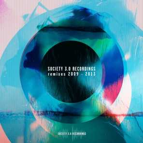 Society 3.0 Recordings Remixes 2009 - 2013