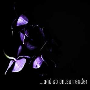 ...and so on, surrender