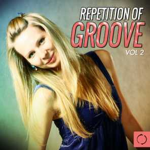 Repetition of Groove, Vol. 2