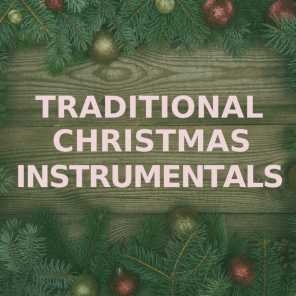 Instrumental Christmas Music.Traditional Christmas Instrumentals Traditional