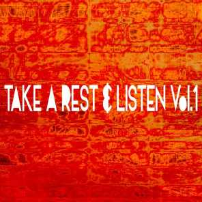 Take A Rest & Listen, Vol. 1