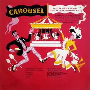 Carousel :The Original New York Theatre Guild Production