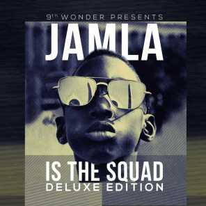 9th Wonder Presents: Jamla Is The Squad (Deluxe Edition)