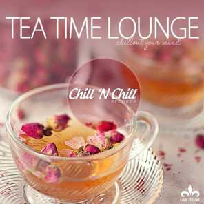 Tea Time Lounge (Chillout Your Mind)