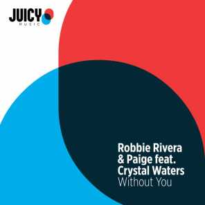 Without You (feat. Crystal Waters)
