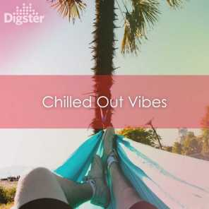 DIGSTER - Chilled Out Vibes