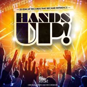 Hands Up! (25 EDM Hit Records That Became Reference)