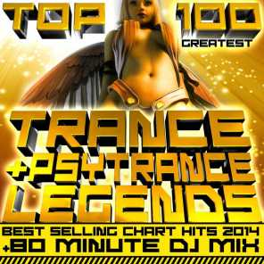 Top 100 Greatest Trance & Psytrance Legends Best Selling Chart Hits 2014 + 80 Minute DJ Mix