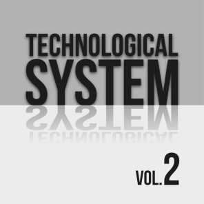 Technological System, Vol. 2