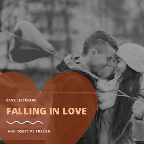 Falling In Love - Easy Listening And Positive Tracks