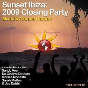 Sunset Ibiza: 2009 Closing Party (Mixed by Duane Harden)