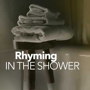 Rhyming In The Shower