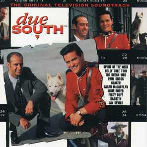 Due South (Original Television Soundtrack)