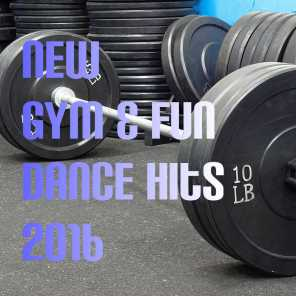 New Gym & Fun Dance Hits 2016