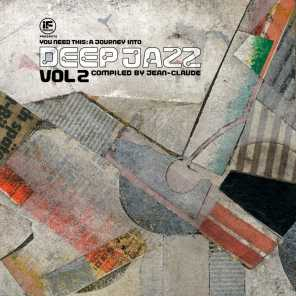If Music Presents You Need This - a Journey into Deep Jazz Vol. 2 Compiled by Jean-Claude