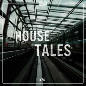 House Tales, Vol. 24