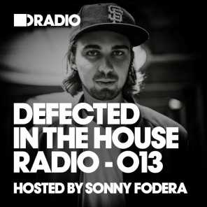 Defected In The House Radio Show: Episode 013 (hosted by Sonny Fodera)