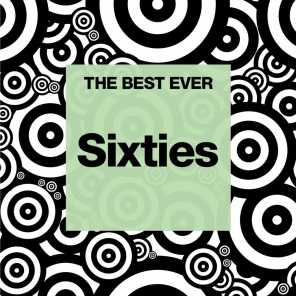 THE BEST EVER: Sixties