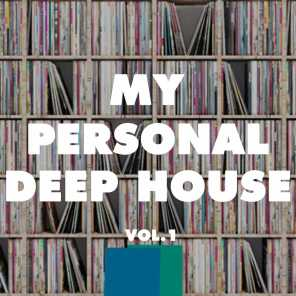 My Personal Deep House, Vol. 1