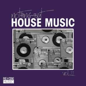 Nothing but House Music, Vol. 22