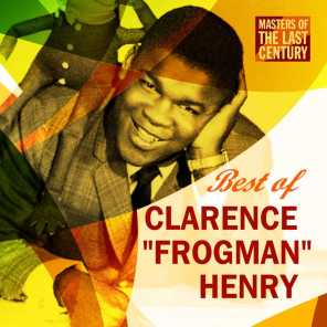 """Masters Of The Last Century: Best of Clarence """"Frogman"""" Henry"""