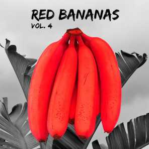 Red Bananas, Vol. 4